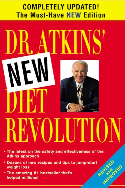 Dr. Atkins' New Diet Revolution By Atkins, Robert C., M.D.