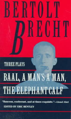 Baal By Brecht, Bertolt/ Bentley, Eric