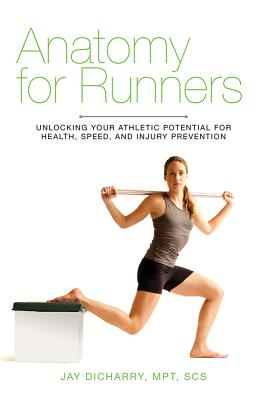 Anatomy for Runners By Dicharry, Jay